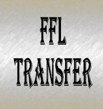 FFL Services - Transfer a firearm to Tucson AZ